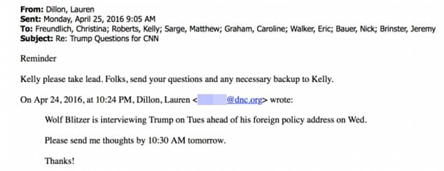 On April 24, DNC research director Lauren Dillon sent the above email to staffers saying Blitzer is interviewing Trump ahead of his foreign policy address. The subject line reads 'Trump Questions for CNN.'